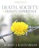 Death, Society and Human Experience Plus MySearchLab with EText