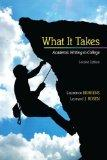 What it Takes: Academic Writing in College (2nd Edition)