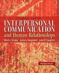 Interpersonal Communication & Human Relationships Plus MySearchLab with eText -- Access Card...