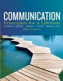Communication : Principles for a Lifetime Plus NEW MyCommunicationLab with EText