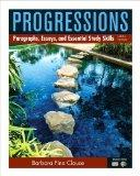 Progressions, Book 2: Paragraphs, Essays, and Essentials Study Skills with MyWritingLab with...