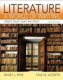Literature: A World of Writing Stories, Poems, Plays and Essays (2nd Edition)