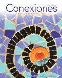 Conexiones: Comunicacin y cultura (5th Edition) (Myspanishlab)