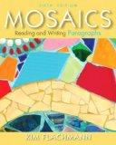 Mosaics: Reading and Writing Paragraphs (6th Edition)