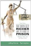 Rich Get Richer and the Poor Get Prison, The Plus MySearchLab with eText -- Access Card Pack...