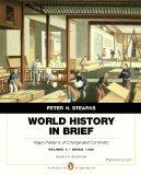 World History in Brief: Major Patterns of Change and Continuity, since 1450, Volume 2, Penguin Academic Edition Plus NEW MyHistoryLab with Pearson eText -- Access Card Package (8th Edition)