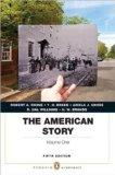 American Story : Penguin Academics Series, Volume 1 Plus NEW MyHistoryLab with EText