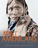 First Americans : A History of Native Peoples, Combined Volume (with MySearchLab with Pearso...