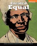 Created Equal: A History of the United States, Combined Volume Plus NEW MyHistoryLab  with e...