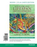 Exploring Lifespan Development, Books a la Carte Edition (3rd Edition)