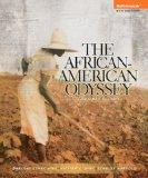 African American Odyssey, The Combined Volume Plus NEW MyHistoryLab with eText -- Access Car...