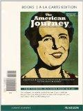 The American Journey: A History of the United States, Volume 2, Books a la Carte Plus NEW My...