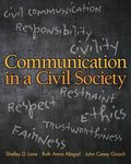 Communication in a Civil Society Plus NEW MyCommunicationLab with Pearson EText -- Access Ca...