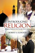 Introducing Religion: Religious Studies for the Twenty-First Century (4th Edition)