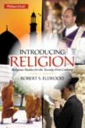 Introducing Religion: Religious Studies for the Twenty-First Century Plus MySearchLab with P...