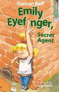 Emily Eyefinger, Secret Agent