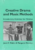 Creative Drama and Music Methods Introductory Activities for Children