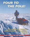 Four to the Pole: The American Women's Expedition to Antarctica, 1992-93 - Nancy Loewen - Ha...