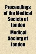 Proceedings of the Medical Society of London (1885)