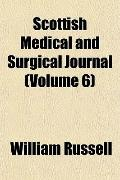 Scottish medical and surgical journal (v. 6)