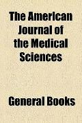 The American journal of the medical sciences (v. 19)