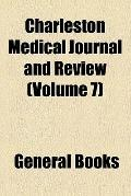 The Charleston Medical Journal and Review