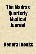 The Madras quarterly medical journal