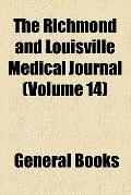 The Richmond and Louisville Medical Journal