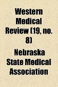 Western Medical Review (v. 19,no. 8)