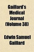 Gaillard's Medical Journal (Volume 38)