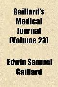Gaillard's Medical Journal (Volume 23)