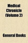 Medical Chronicle (v. 2)