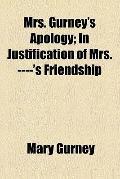 Mrs. Gurney's apology