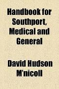 Handbook for Southport, medical and general