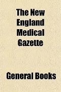 The New England Medical Gazette
