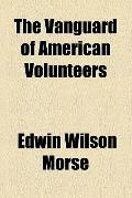 The vanguard of American volunteers