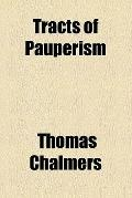 Tracts on pauperism