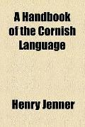 Handbook of the Cornish Language