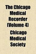 Chicago medical recorder (v. 4)