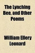 The Lynching Bee, and Other Poems