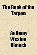 The book of the tarpon