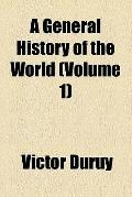 A General History of the World (v. 1)