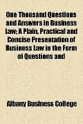 One Thousand Questions and Answers in Business Law