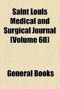 St. Louis Medical and Surgical Journal (1891)