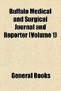 Buffalo Medical and Surgical Journal and Reporter