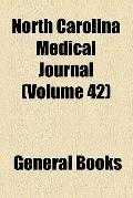North Carolina medical journal (1898)