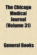 The Chicago Medical Journal (v. 31)