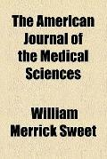 The American journal of the medical sciences (1832)