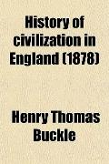 History of civilization in England (1878)