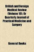 British and Foreign Medical Review
